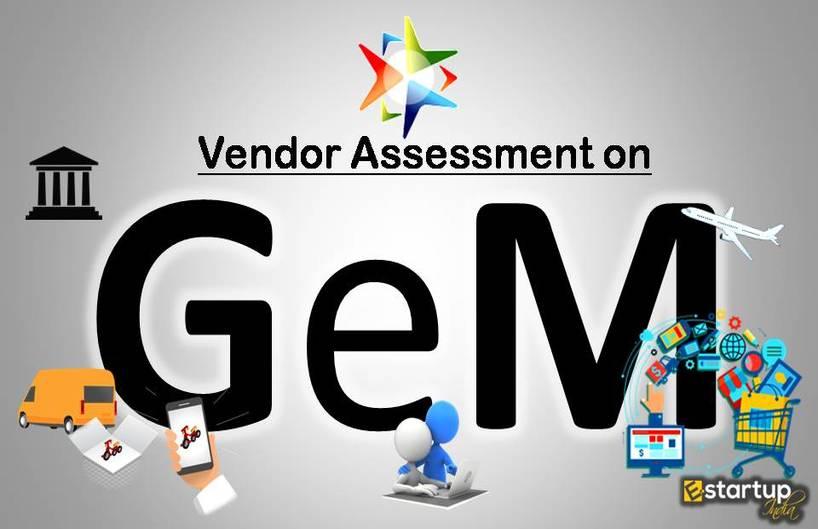 Vendor Assessment is now mandatory for resellers on GeM